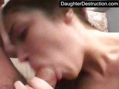 daughter throat and wet crack screwed hard